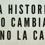 Cambia la historia