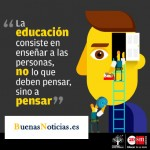 La educación consiste en enseñar a pensar