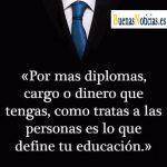 Cómo tratar a las personas es lo que define tu educación