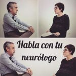 #hablacontuneurólogo, un proyecto digital para resolver las dudas mas comunes en Esclerosis Múltiple