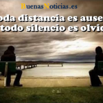 No toda distancia…