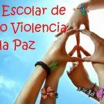 """30 de enero, """"Día Escolar de la No Violencia y la Paz"""""""