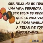 Ser feliz no es tener…