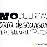 No duermas…