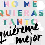 (Andalucía) – #QuiéremeMejor, campaña para fomentar un amor sano en la juventud