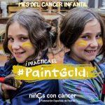 #PaintGold, una iniciativa de NIÑOS CON CÁNCER para apoyar a los menores que padecen cáncer infantil.