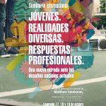 Seminario internacional sobre Jóvenes. Realidades diversas. Respuestas profesionales