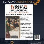 La Fundación Tarazona Monumental propone una ruta por la tradición y el sabor de las cocinas de los palacios de Tarazona