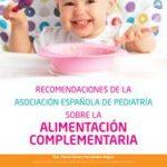 La asociación Española de Pediatría (AEP) elabora una guía para padres sobre alimentación complementaria