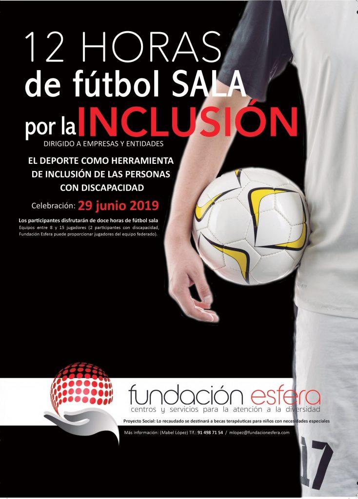 Fundación Esfera promueve entre las empresas el Torneo `12 horas de fútbol sala por la Inclusión´