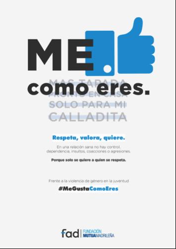 Fundación Mutua Madrileña y Fad lanzan #MeGustaComoEres, una campaña digital para prevenir la violencia de género entre jóvenes