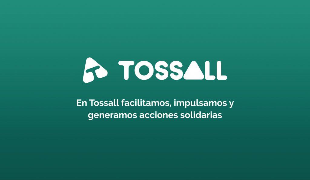 Ayudar donando a las ong's y sus causas sin usar dinero ahora es posible gracias a la nueva plataforma solidaria Tossall.org