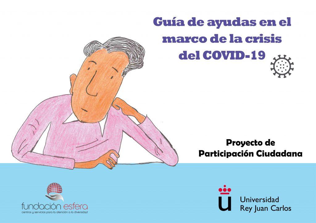 Fundación Esfera y Universidad Rey Juan Carlos elaboran una Guía de ayudas ante la crisis del covid19