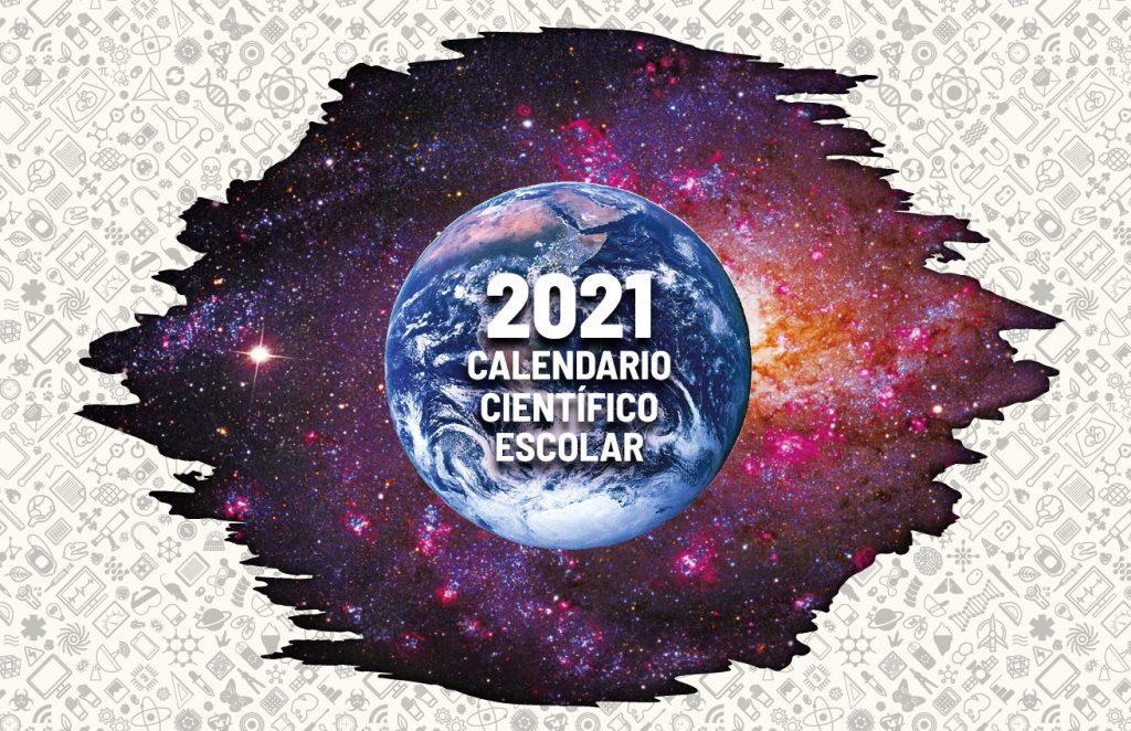 Ya puedes descargar el Calendario científico escolar 2021