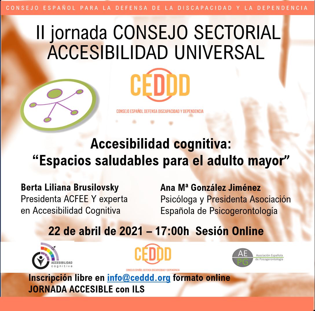 II Jornada del Consejo Sectorial Accesibilidad Universal – Accesibilidad cognitiva: Espacios saludables para el adulto mayor