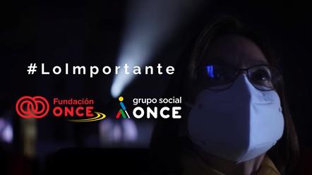 Fundación ONCE lanza la campaña #LoImportante